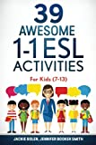 img - for 39 Awesome 1-1 ESL Activities: For Kids (7-13) book / textbook / text book