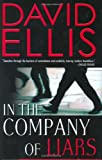 In the Company of Liars (0399152474) by Ellis, David