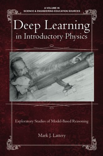 Deep Learning in Introductory Physics: Exploratory Studies of Model-Based Reasoning (Science & Engineering Education Sources) (Model Mark compare prices)