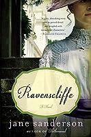 Ravenscliffe: A Novel