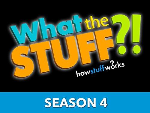 What the Stuff?! - Season 4