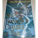 Ben Franklin and the Chamber of Time ~ Chris Heimerdinger