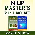 NLP Master's 2-in-1 Box Set Audiobook by Ramit Gupta Narrated by Daniel Hawking