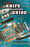 img - for The Standard Knife Collector's Guide by Ron Stewart (2006-11-01) book / textbook / text book