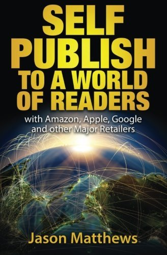 Self Publish to a World of Readers: