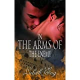 In the Arms of the Enemy ~ Lisbeth Eng