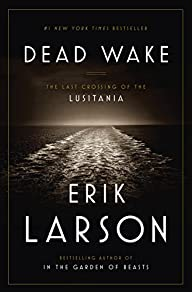 Dead Wake: The Last Crossing of the L…
