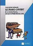 echange, troc Arnaud - Piano ouvert +CD (Méthode débutants) - Piano