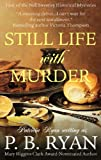 Still Life With Murder (Nell Sweeney: Book 1) by P.B. Ryan