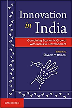Download ebook Innovation in India: Combining Economic Growth with Inclusive Development