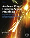 Academic Press Library in Signal Proc...