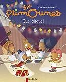 """Afficher """"Les ptimounes<br /> Quel cirque !"""""""