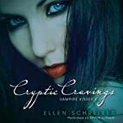 Vampire Kisses 8: Cryptic Cravings | [Ellen Schreiber]