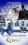 The Mayweather Christmas Quest (Christmas Holiday Extravaganza)