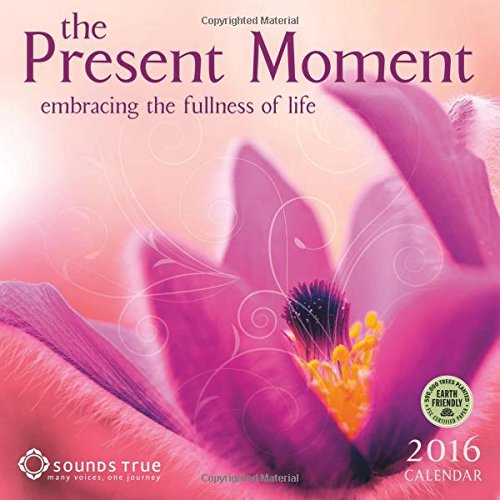 The Present Moment 2016 Wall Calendar
