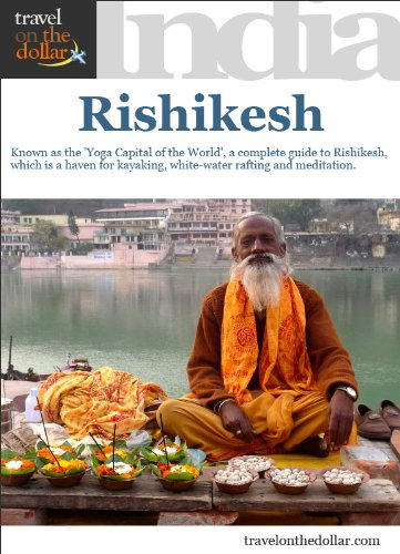 Rishikesh, Uttaranchal, India (India Travel Guides)