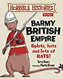 Terry Deary Barmy British Empire (Horrible Histories)