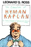 The Education of Hyman Kaplan (0156278111) by Ross, Leonard Q.