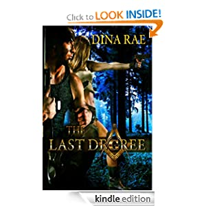 Kindle Daily Deal: The Last Degree, by Dina Rae. Publisher: Dina Rae; 2 edition (July 1, 2012)