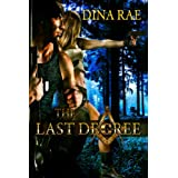 The Last Degree ~ Dina Rae