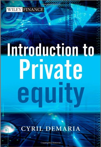 Introduction to Private Equity (The Wiley Finance Series)