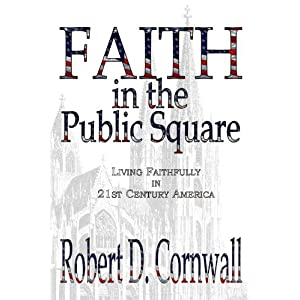 Faith in the Public Square