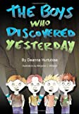 The Boys Who Discovered Yesterday