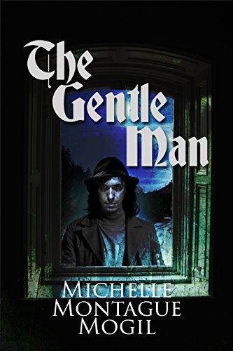 Book: The Gentle Man by Michelle Montague Mogil
