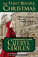 The Theft Before Christmas (The Regent Mysteries Book 3)