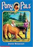 Movie Star Pony (#26 Pony Pals) (0439064929) by Betancourt, Jeanne