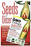 Search : The Gmo Trilogy And Seeds of Deception Set