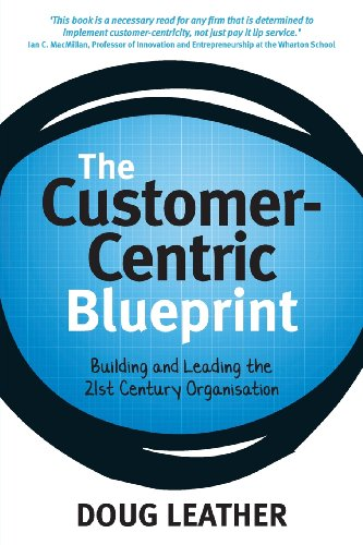 The Customer-Centric Blueprint (Customer Centric Strategy compare prices)