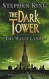 The Dark Tower: Waste Lands v. 3 Stephen King