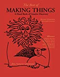img - for The Best of Making Things: A Hand Book of Creative Discovery book / textbook / text book