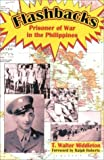 img - for Flashbacks: Prisoner of War in the Philippines by Middleton, T. Walter (2002) Paperback book / textbook / text book