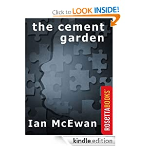 Kindle Daily Deal: The Cement Garden (Ian McEwan Series), by Ian McEwan. Publisher: RosettaBooks; 1st Vintage International ed edition (February 11, 2011)