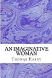 Thomas Hardy An Imaginative Woman
