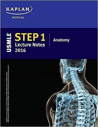 USMLE Step 1 Lecture Notes 2016: Anatomy (Usmle Prep)