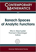 Banach Spaces of Analytic Functions Front Cover