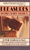 Pleasures: Women Write Erotica