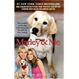 Marley & Me:Life And Love With The World's Worst Dogby John Grogan
