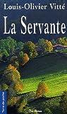 echange, troc Louis-Olivier Vitté - La Servante