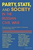 img - for Party, State, and Society in the Russian Civil War: Explorations in Social History book / textbook / text book