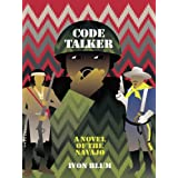 Code Talker: A Novel of the Navajo