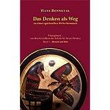 """Das Denken als Weg zu einer spirituellen Welterkenntnis: �bungsbuch aus dem Grundkurs der Schule f�r neues Denkenvon """"Hans Bonneval"""""""