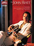 img - for The John Hiatt Collection (Strum It Guitar) book / textbook / text book
