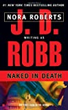Naked in Death (In Death, Book 1) (0425148297) by Robb, J. D.