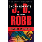 Naked in Deathby J. D. Robb