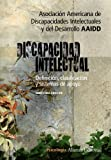 Discapacidad intelectual / Intellectual Disability: Definicion, clasificacion y sistemas de apoyo / Definition, Classification and Systems of Support (Spanish Edition)