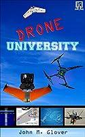 Drone University (English Edition)